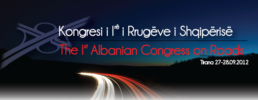 The 1st Albanian Congress on Roads
